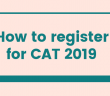 How to register for CAT 2019