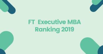HEC Paris Tops FT Executive MBA Ranking 2019