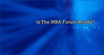 Is the MBA Future Ready