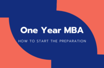 How to Prepare for the One Year MBA Even Before Zeroing in on the School
