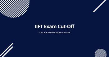 IIFT Exam Cut-Off