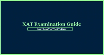 XAT Exam Guide: Everything You Want To Know
